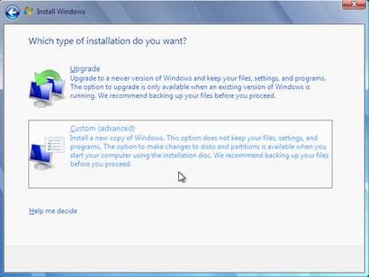 windows 7 which type of installation do you want custom advanced